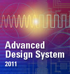 Agilent Technologies Begins Unveiling ADS 2011 for Multi-Technology Design