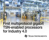 TI introduces first multiprotocol gigabit TSN-enabled processors for Industry 4.0