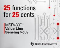 Texas Instruments offers 25 functions for 25 cents with new MSP430™ microcontrollers